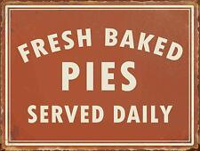 "Fresh Baked Pies Served Daily Retro Tin Bar Sign Country Home Decor 10"" x 13"""