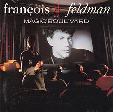 CD 11T FRANCOIS FELDMAN MAGIC' BOUL'VARD DE 1991