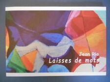 Jean RIO . LAISSES DE MOTS .