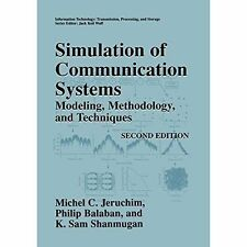 Simulation of Communication Systems: Modeling, Methodology and Techniques by...