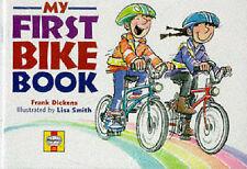 My First Bike Book, Dickens, Frank, New Book