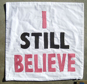 "POTTERY BARN ~ PB TEEN ~ PILLOW COVER ~ "" I STILL BELIEVE"" ~ 18"" X 18"""