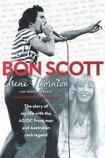 My Bon Scott by Irene Thornton (Paperback, 2014)