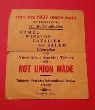 "RARE VINTAGE TOBACCO WORKERS UNION ""NOT UNION MADE"" CAMEL WINSTON SALEM CAVALIER"