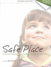 Safe Place: Guidelines for Creating an Abuse-Free Environment in Local Church Mi