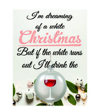 I'm dreaming of a white christmas I'll drink the red wine metal wall plaque sign