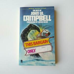 The Best of John W. Campbell, John W. Campbell, (Sphere Books, 1976)