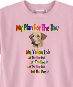 Dog T Shirt - Yellow Lab My Plan For The Day