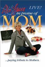 DR LAURS IN PRAISE OF MOM PAYING TRIBUTE TO MOTBERS LIVE NEW SEALED DVD FREE SH