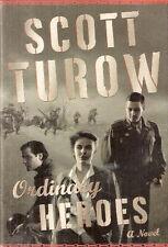 Ordinary Heroes by Scott Turow (2005, Hardcover)