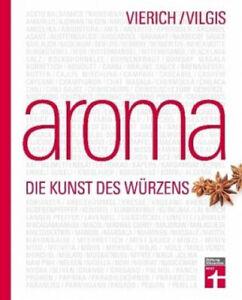 Aroma (Restauflage)|Thomas A. Vierich; Thomas Vilgis|Gebundenes Buch|Deutsch