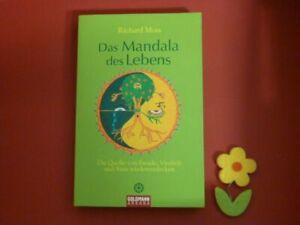 Das Mandala des Lebens : die Quelle von Freude, Vitalität und Sinn wiederentdeck