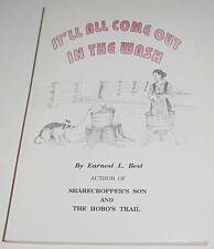 It'll All Come Out in The Wash by Earnest L. Best SIGNED Paperback (SKU# 608)