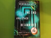 The End and Other Beginnings by Veronica Roth Hardcover- BRAND NEW