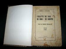 Libro Antico 1920 Cosette de Jeri-de Oggi-de Sempre Versi in Dialetto Romanesco