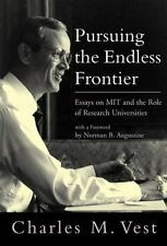 Pursuing the Endless Frontier: Essays on MIT and the Role of Research Universiti