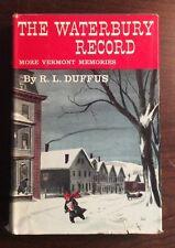 The Waterbury Record More Vermont (1959, Hardcover) R L Diffuse PreOwnedBook.com
