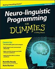 Neuro-Linguistic Programming For Dummies by Burton, Kate, Ready, Romilla Paper