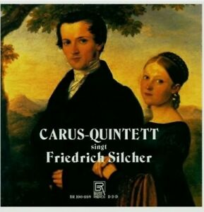 Carus-Quintett singt Friedrich Silcher CD Brand New and Sealed