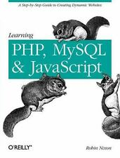 Learning Php, MySql, and JavaScript : A Step-by-Step Guide to Creating.