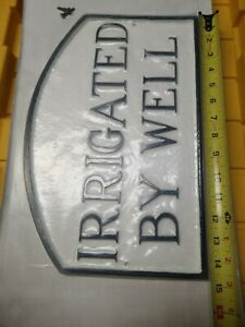 Montague Metal Products SP-21S-WB Irrigated by Well Arch Statement Plaque Sign