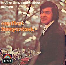 ++ENGELBERT HUMPERDINCK another time another place/morning SP 1971 DECCA VG++
