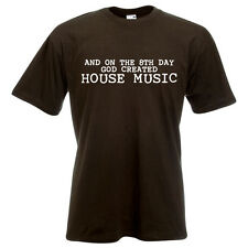 And on the 8th day God created house music dj club festival rave vinyl T-shirt