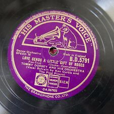78rpm TOMMY DORSEY love sends a little gift of roses / what is this thing called