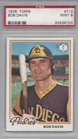 1978 Topps baseball card #713 Bob Davis,  San Diego Padres PSA 9 MINT