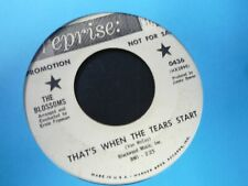 THE BLOSSOMS That's When The Tears Start 45 northern soul Promo REPRISE