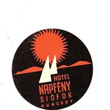 "Hotel ""Napfeny"" Siofok Hungary 1940's/50's Luggage 3"" Label/Sticker USED Rare"
