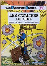 LES TUNIQUES BLEUES Tome 8 Les Cavaliers du ciel EO 1976 Bon état