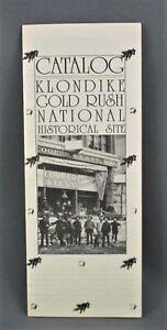 KLONDIKE GOLD RUSH NATIONAL HISTORICAL SITE CATALOG (1992) SCARCE! (FINE)