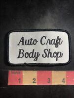 Vtg Car Shop AUTO CRAFT BODY SHOP Patch 90U9