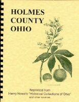 History Holmes County Ohio Henry Howe /Others Millersburg OH Amish~Menonites
