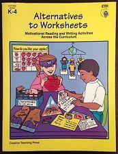 Alternatives To Worksheets Grades K-4 Creative Teaching Press 3322