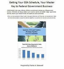 Getting Your GSA Schedule, Your Master Key to Federal Government Business CD PDF