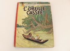 BD Tintin L'oreille cassée Hergé édition B4 1950 Casterman