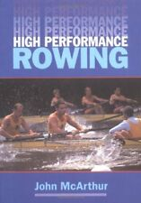 High Performance Rowing,John McArthur