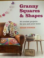 Granny Squares & Shapes Crochet Book 20 Projects Blanket Shawl Cushion etc