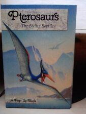 Pterosaurs (The Flying Reptiles)