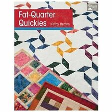 Fat-Quarter Quickies by Kathy Brown Paperback Book (English)
