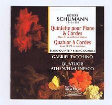 SCHUMANN CD QUINTETTE POUR PIANO & CORDES/ GABRIEL TACCHINO/ ATHENAEUM ENESCO