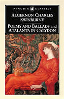 NEW Poems and Ballads and Atalanta in Calydon by Algernon Charles Swinburne