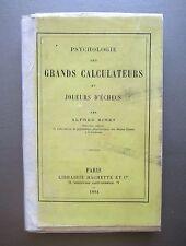Psychologie des grands calculateurs et joueurs d'echecs 1894 Binet Alfred (Rare)