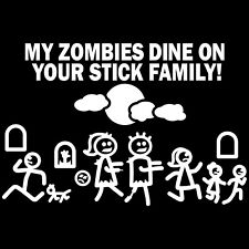 Car Decal Large 8 Inch x 5.5 Inch My Zombie Dines on Your Stick Family Sticker