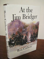 At The Jim Bridger Ron Carlson Stories 1st Edition First Printing Fiction