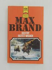 Max Brand Destry reitet wieder Western Roman
