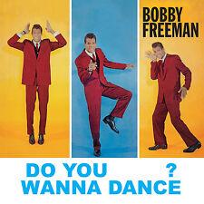 Bobby Freeman - Do You Wanna Dance? CD