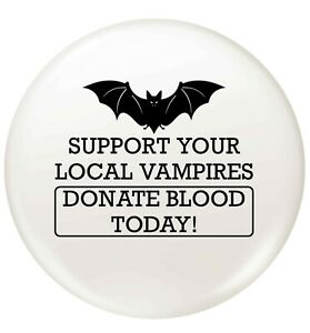 support your local vampire, stickers / pin badge bats fangs goth Halloween  6274